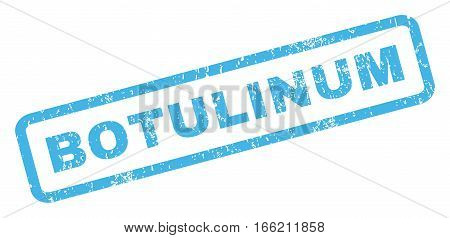 Botulinum text rubber seal stamp watermark. Caption inside rectangular banner with grunge design and dust texture. Inclined vector blue ink emblem on a white background.