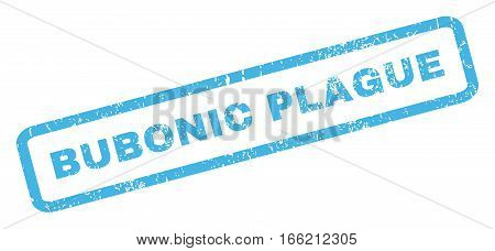 Bubonic Plague text rubber seal stamp watermark. Tag inside rectangular banner with grunge design and scratched texture. Inclined vector blue ink sign on a white background.