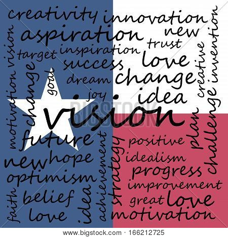 Conceptual Illustration of Tag Cloud With Words Related To Vision Creativity And Optimism Texas Flag Background