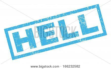 Hell text rubber seal stamp watermark. Caption inside rectangular banner with grunge design and dirty texture. Inclined vector blue ink emblem on a white background.
