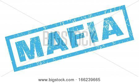 Mafia text rubber seal stamp watermark. Tag inside rectangular banner with grunge design and dirty texture. Inclined vector blue ink emblem on a white background.