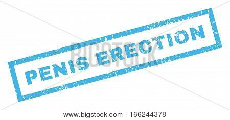 Penis Erection text rubber seal stamp watermark. Tag inside rectangular banner with grunge design and dust texture. Inclined vector blue ink sticker on a white background.