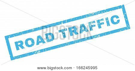 Road Traffic text rubber seal stamp watermark. Tag inside rectangular shape with grunge design and scratched texture. Inclined vector blue ink sticker on a white background.