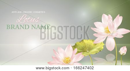 Vector lotus banner on gray smooth background with reflection. Design for natural cosmetics health care products. With place for text and your product image. Font names included in the layers