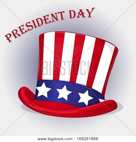 Presidents Day background with Patriotic Uncle Sam Hat. Holiday poster or placard template in simple cartoon style. Vector illustration. Holiday Collection.