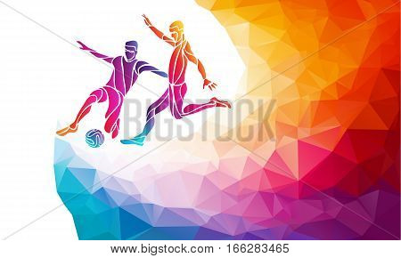 Creative soccer players. Football players kicks the ball, colorful vector illustration with background or banner template in trendy abstract pectrum polygon style and rainbow back