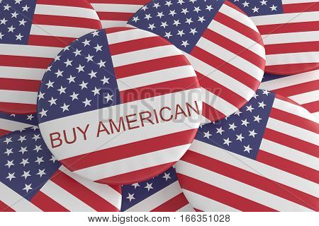 US Politics Badges: Pile With Buy American Button 3d illustration