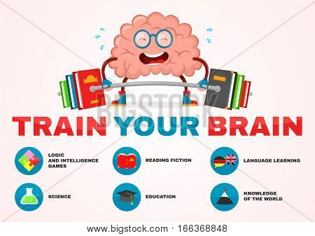 train your brain infographic . brain vector cartoon flat illustration fun character creative design. educationsciencesmart brain books fitness concept.train lifts with book barbell. fiction logic