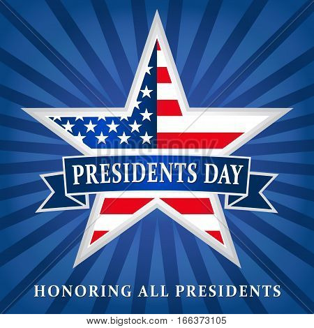 Presidents day USA star ribbon dark blue. Lettering Presidents Day and Honoring all presidents vector banner, USA flag on background in star