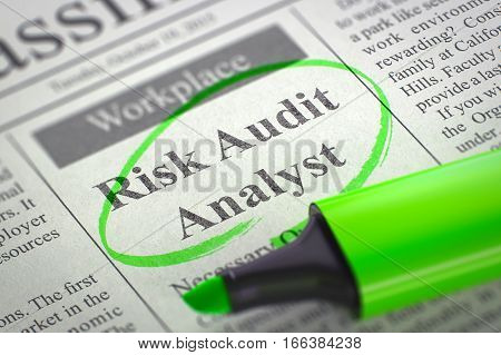 Risk Audit Analyst. Newspaper with the Small Ads of Job Search, Circled with a Green Highlighter. Blurred Image. Selective focus. Hiring Concept. 3D Rendering.