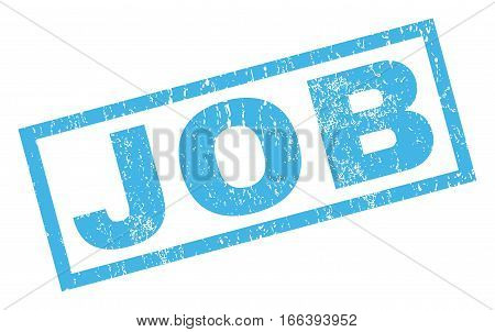 Job text rubber seal stamp watermark. Tag inside rectangular shape with grunge design and dirty texture. Inclined vector blue ink sign on a white background.