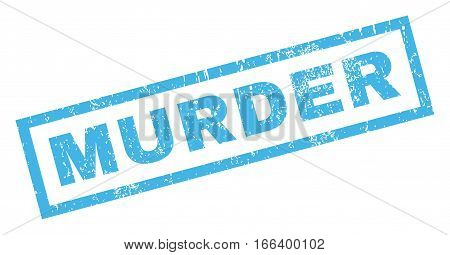 Murder text rubber seal stamp watermark. Caption inside rectangular shape with grunge design and unclean texture. Inclined vector blue ink sticker on a white background.