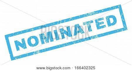Nominated text rubber seal stamp watermark. Caption inside rectangular shape with grunge design and unclean texture. Inclined vector blue ink sign on a white background.