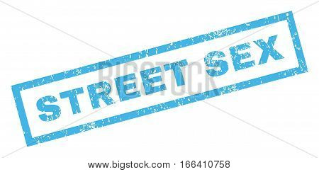 Street Sex text rubber seal stamp watermark. Tag inside rectangular banner with grunge design and dust texture. Inclined vector blue ink sign on a white background.