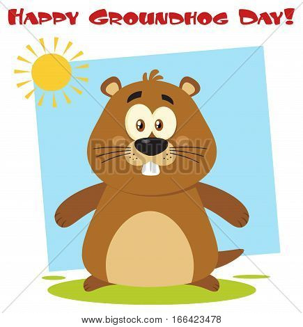 Cute Marmot Cartoon Mascot Character. Illustration Flat Design With Background And Text Happy Groundhog Day