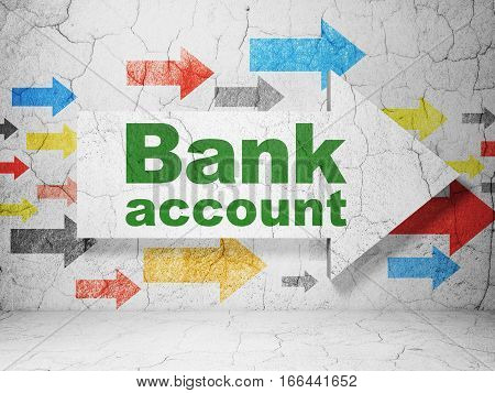 Banking concept:  arrow with Bank Account on grunge textured concrete wall background, 3D rendering
