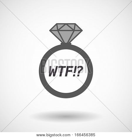 Isolated Ring With    The Text Wtf!?