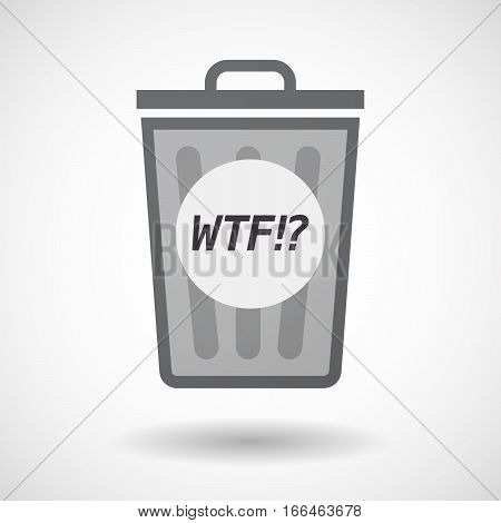 Isolated Trashcan With    The Text Wtf!?
