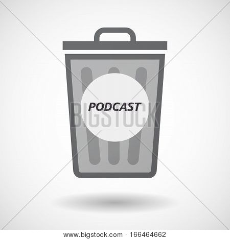 Isolated Trashcan With    The Text Podcast