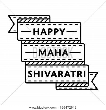 Happy Maha Shivaratri emblem isolated vector illustration on white background. 24 february indian religious holiday event label, greeting card decoration graphic element