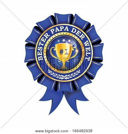 Best Dad in the World (German language: Bester papa der welt) - blue shiny award ribbon  label with champions cup. Print colors used