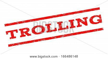 Trolling watermark stamp. Text caption between parallel lines with grunge design style. Rubber seal stamp with scratched texture. Vector red color ink imprint on a white background.