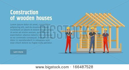 Construction of wooden house web banner. Advertisament poster offers quick building of wooden cottage. Flat design. Construction on farm. Wooden garage, warehouse, agricultural theme. Vector