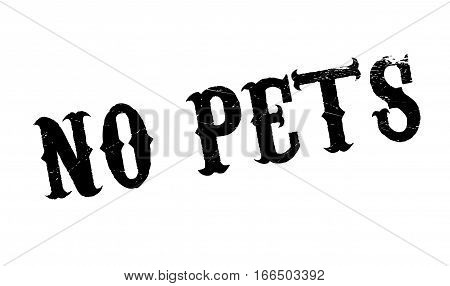 No Pets rubber stamp. Grunge design with dust scratches. Effects can be easily removed for a clean, crisp look. Color is easily changed.