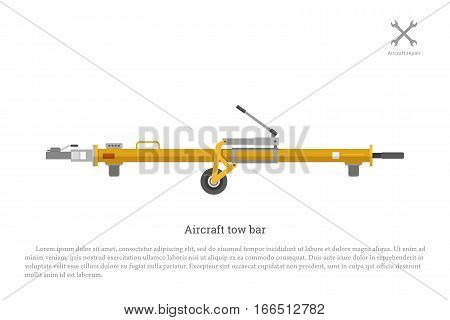 Aircraft tow bar. Aviation equipment for repair and maintenance of airplanes. Vector illustration