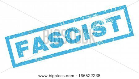 Fascist text rubber seal stamp watermark. Tag inside rectangular shape with grunge design and scratched texture. Inclined vector blue ink emblem on a white background.
