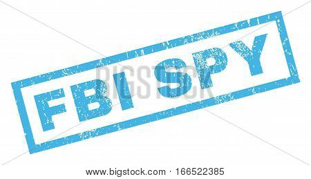 FBI Spy text rubber seal stamp watermark. Tag inside rectangular shape with grunge design and scratched texture. Inclined vector blue ink sign on a white background.