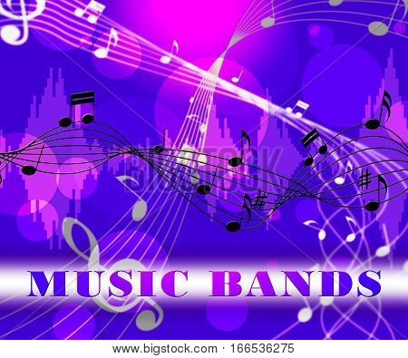 Music Bands Means Audio Musical And Melodies