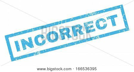 Incorrect text rubber seal stamp watermark. Tag inside rectangular banner with grunge design and scratched texture. Inclined vector blue ink sign on a white background.