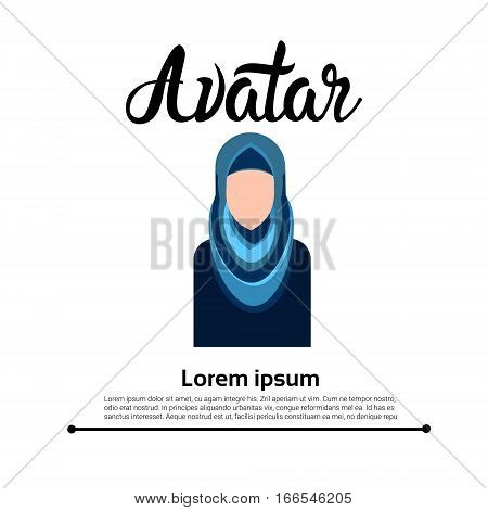 Arab Girl, Muslim Arabic Woman Profile Icon Social Network Flat Vector Illustration