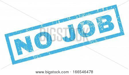 No Job text rubber seal stamp watermark. Tag inside rectangular shape with grunge design and dirty texture. Inclined vector blue ink sign on a white background.