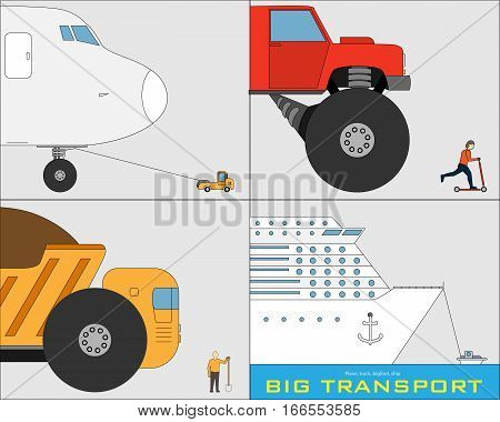 The biggest transport of the world - plane, truck, bigfoot and ship vs people, small vehicle and boat.