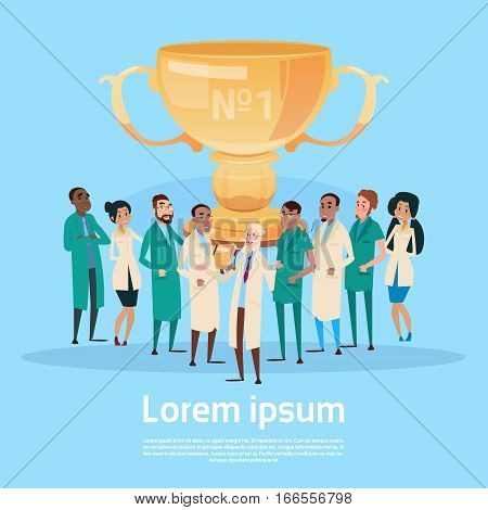 Group Medial Doctors Clinic Team Hold Prize Winner Cup, Team Success Concept Flat Vector Illustration