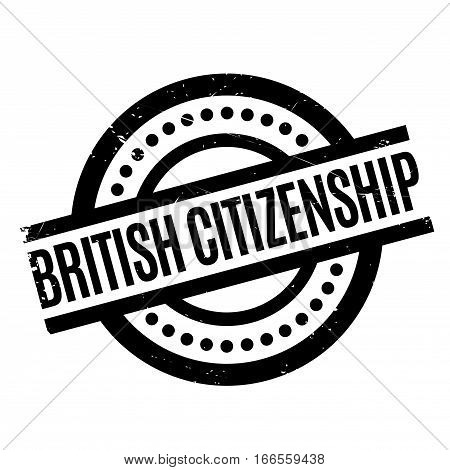 British Citizenship rubber stamp. Grunge design with dust scratches. Effects can be easily removed for a clean, crisp look. Color is easily changed.