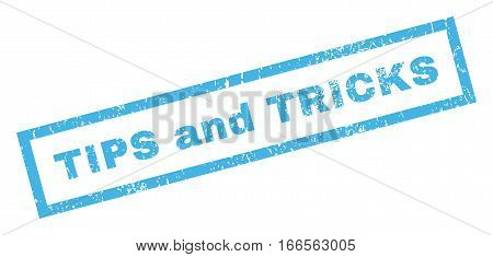 Tips and Tricks text rubber seal stamp watermark. Caption inside rectangular shape with grunge design and unclean texture. Inclined vector blue ink sign on a white background.