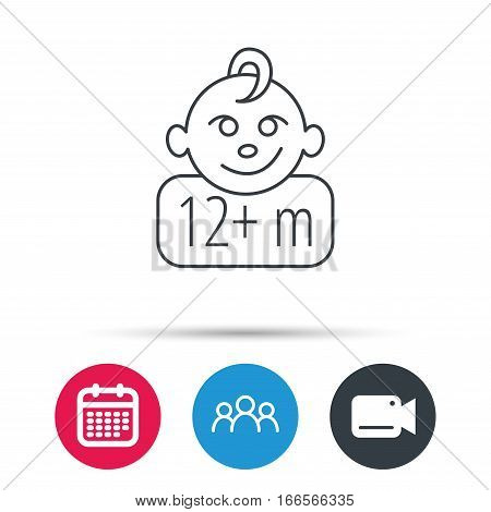 Baby face icon. Newborn child sign. Use of twelve months and plus symbol. Group of people, video cam and calendar icons. Vector