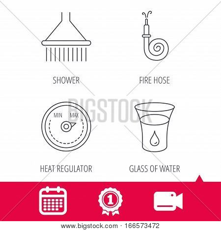Achievement and video cam signs. Shower, fire hose and heat regulator icons. Glass of water linear sign. Calendar icon. Vector