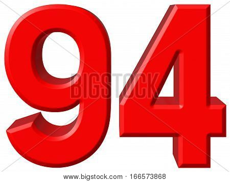 Numeral 94, Ninety Four, Isolated On White Background, 3D Render