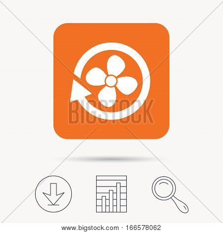 Ventilation icon. Air ventilator or fan symbol. Report chart, download and magnifier search signs. Orange square button with web icon. Vector