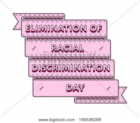 Elimination of racial discrimination day emblem isolated vector illustration on white background. 21 march world holiday event label, greeting card decoration graphic element