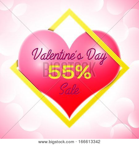 Realistic red heart with an inscription in centre text Valentines Day Sale 55 percent Discounts in yellow square frame. SALE concept for shopping, mobile devices, online shop. Vector illustration.