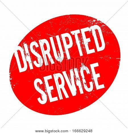 Disrupted Service rubber stamp. Grunge design with dust scratches. Effects can be easily removed for a clean, crisp look. Color is easily changed.