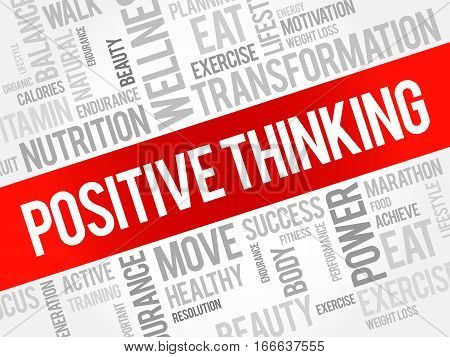 Positive thinking word cloud , health concept