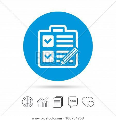 Checklist with pencil sign icon. Control list symbol. Survey poll or questionnaire form. Copy files, chat speech bubble and chart web icons. Vector