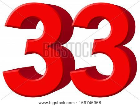 Numeral 33, Thirty Three, Isolated On White Background, 3D Render