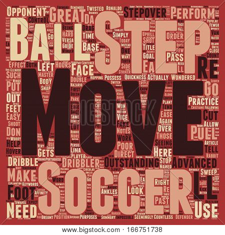 How To Step By Step Soccer Moves text background wordcloud concept